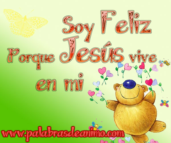 Soy-Feliz-porque-Jesús-vive-en-mi