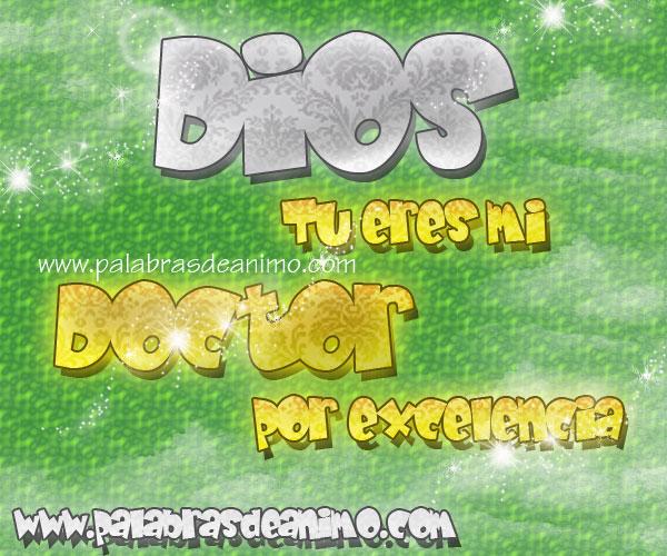 Dios-tu-eres-mi-DOCTOR-por-excelencia
