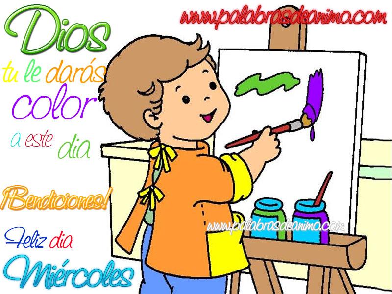 Dios-tu-le-daras-color-a-este-dia-Feliz-Miércoles-palabras