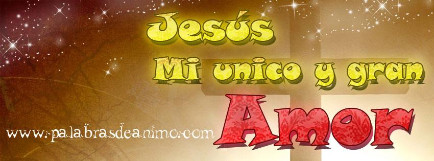 Jesus-mi-unico-y-gran-amor