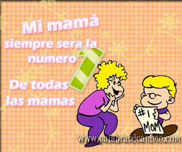 Mi-mamá-siempre-será-la-numero-1-de-todas-las-mamás