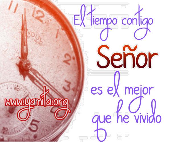 El-tiempo-contigo-Señor-es-el-mejor-que-he-vivido