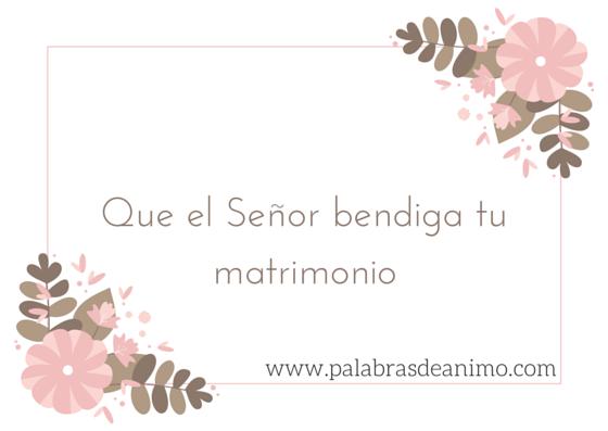 Que el Señor bendiga tu matrimonio
