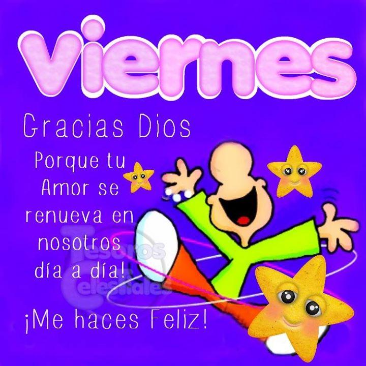 Viernes Gracias Dios