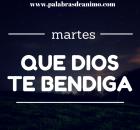 martes que Dios te bendiga
