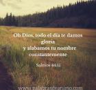 Oh Dios, todo el día te damos gloria