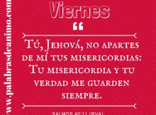 Tú, Jehová, no apartes de mí tus misericordias