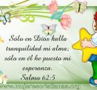 Sólo en Dios halla tranquilidad mi alma