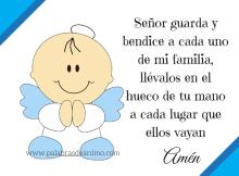 Señor guarda y bendice a cada uno de mi familia llévalos en el hueco de tu mano a cada lugar que ellos vayan (1)