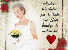 Muchas felicidades en tu boda, que Dios bendiga tu matrimonio