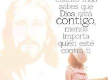 Cuanto má sabes que Dios está contigo